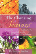the changing seasons book cover, written by dr. joyce louther